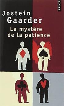 Le Mystère de la patience par Gaarder