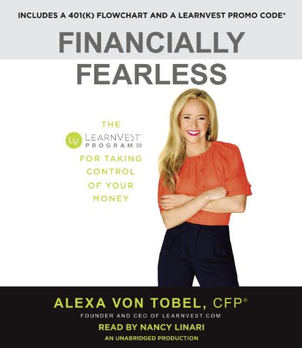 Financially Fearless: The LearnVest Program for Taking Control of Your Money by Random House Audio