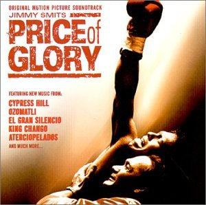 Price of Glory: Original Motion Picture Soundtrack [Soundtrack]