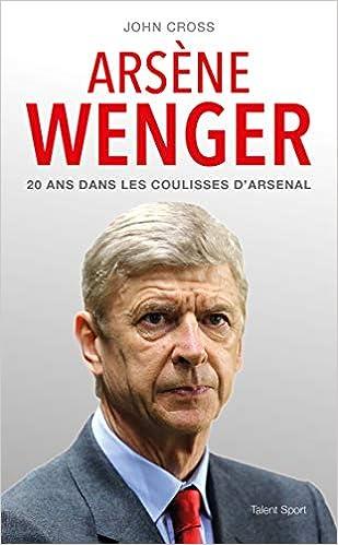 Arsène Wenger – 20 ans dans les coulisses d'Arsenal [CRITIQUE]