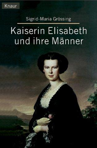 kaiserin-elisabeth-und-ihre-mnner