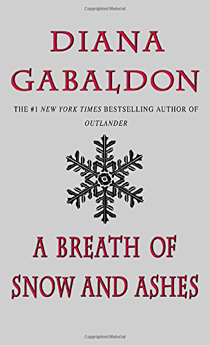 A Breath of Snow and Ashes (Outlander) (Big Snow)