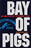 Bay of Pigs, Victor Andres Triay, 0813020905