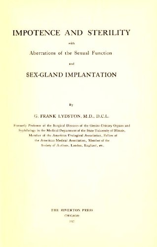 Impotence and sterility, with aberrations of the sexual function and sex-gland implantation