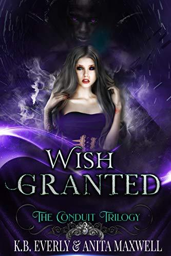 Wish Granted: The Conduit Trilogy Book - Harem Genie