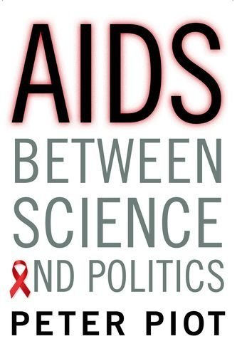 By Peter Piot - AIDS Between Science and Politics (Reprint) (2015-05-20) [Hardcover]