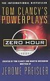 Zero Hour: Tom Clancy's Powerplay 7 (Tom Clancy's Power Plays)