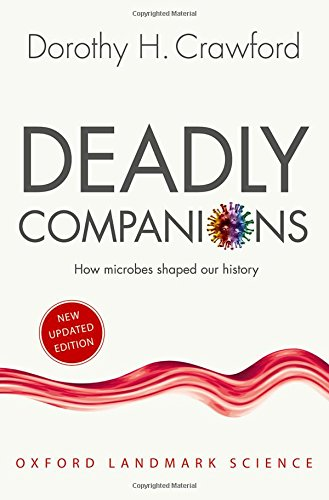 Pdf Medical Books Deadly Companions: How Microbes Shaped our History (Oxford Landmark Science)