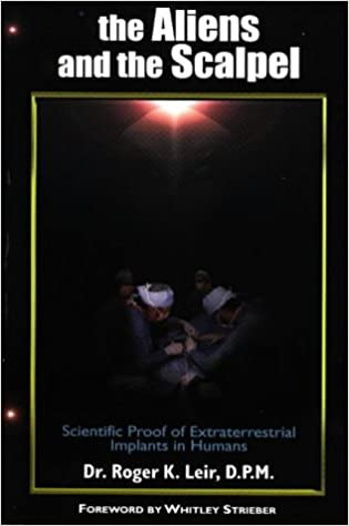 Amazon com: The Aliens and the Scalpel : Scientific Proof of