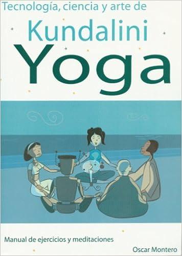 Kundalini,yoga (tecnologia,ciencia y arte de): Amazon.es ...