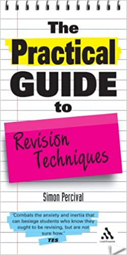 The Practical Guide to Revision Techniques Practical Guides