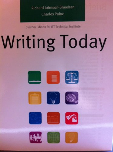 writing-today-custom-edition-for-itt-technical-institute