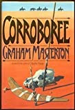 Corroboree, Graham Masterton, 0688049745