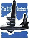 img - for Airplane Commander Training Manual For The Dominator, B-32 by: United States. Army Air Forces. Office of Flying Safety book / textbook / text book