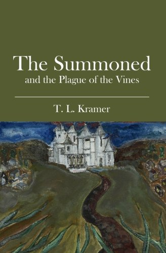 The Summoned: and the Plague of the Vines ebook