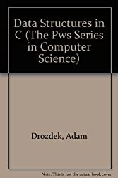 Data Structures in C (The Pws Series in Computer Science)