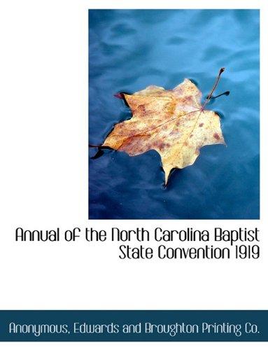Annual of the North Carolina Baptist State Convention 1919 pdf epub