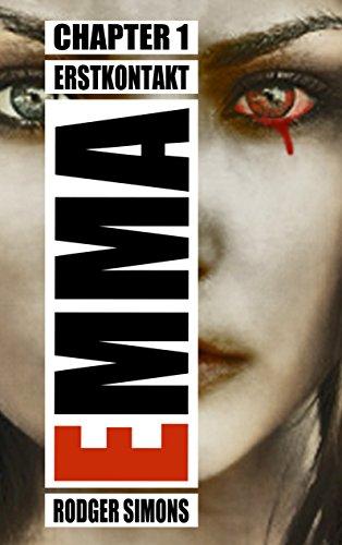 Emma 1: Einer der härtesten Horrorthriller - Schreibstil im