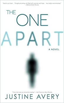 The One Apart: A Novel by [Avery, Justine]