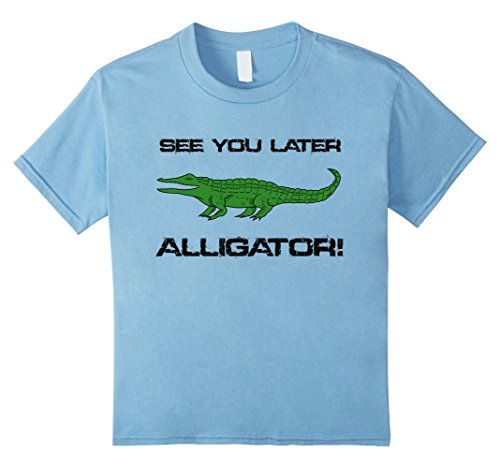 Kids See You Later Alligator T-shirt Boys Girls Youth Child 8 Baby (Alligator Youth T-shirt)