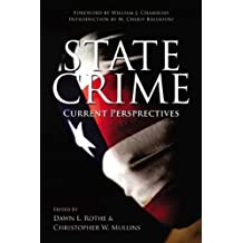 State Crime: Current Perspectives (Critical Issues in Crime and Society)