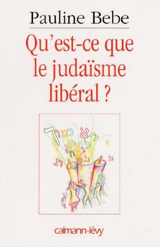 Qu'est-ce que le judaïsme libéral ? (Sciences Humaines et Essais) (French Edition)