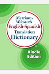Merriam-Webster's English-Spanish Translation Dictionary Kindle Edition