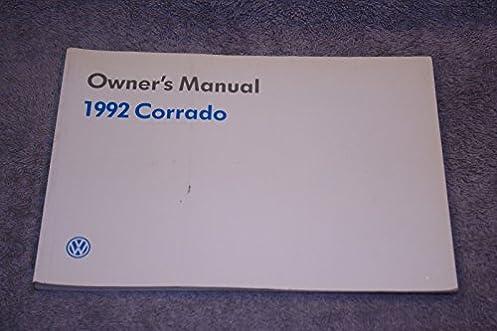 1992 vw volkswagen corrado owners manual volkswagen amazon com books rh amazon com vw corrado manual vw corrado repair manual download