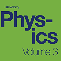 University Physics Volume 3 (English Edition)