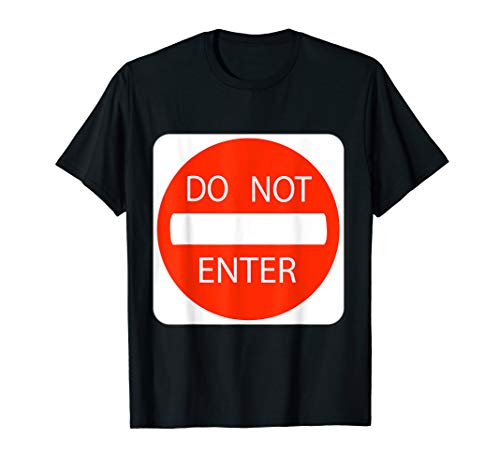 (Do Not Enter Sign Simple Easy Halloween Costume)
