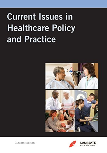 Laureate Custom: Current Issues in Hc Policy & Practice