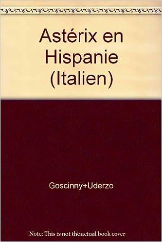 En ligne téléchargement gratuit Astérix en Hispanie (version italienne) pdf
