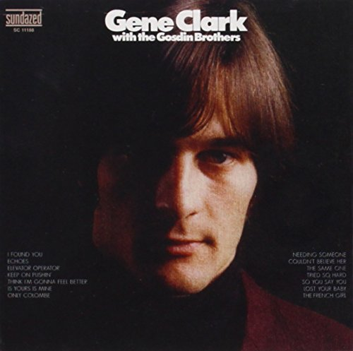 Gene Clark with The Gosdin Brothers by CD