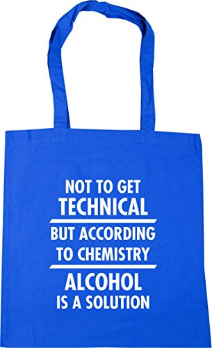 HippoWarehouse Not to get technical but according to chemistry alcohol is a solution Tote Shopping Gym Beach Bag 42cm x38cm, 10 litres Cornflower Blue