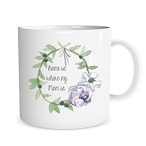 Home is Where My Mom Is Watercolor Wreath Mug, 11 oz. Coffee Cup