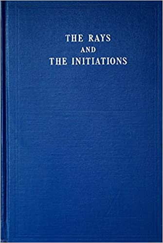 The Rays and Initiations: Rays and Initiations v.5: Rays and ...