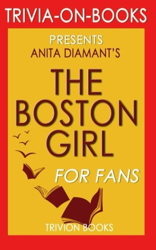 Buy now Trivia: The Boston Girl: A Novel