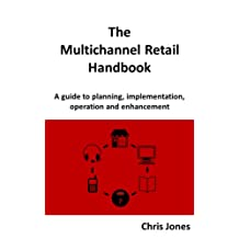 The Multichannel Retail Handbook