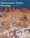 Momoyama Genre Painting, Yuzo Yamane, 0834810123