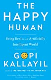The Happy Human: Being Real in an Artificially Intelligent World