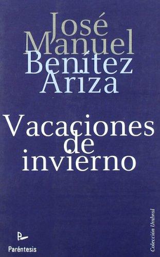 Vacaciones De Invierno (Spanish Edition)