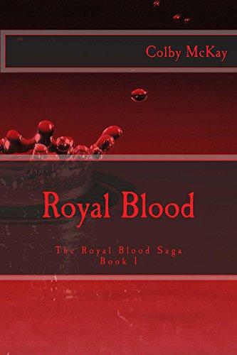 Royal Blood: The Royal Blood Saga (English Edition)