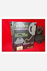 The Beatles: The Ultimate Recording Guide Hardcover