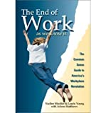 img - for The End of Work: As We Know It (Paperback) - Common book / textbook / text book