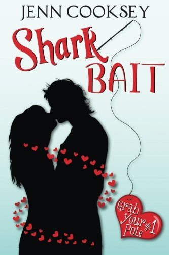 Shark Bait (Grab Your Pole, #1): Volume 1: Amazon.es: Jenn ...