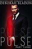 Pulse - Part Three (The Pulse Series Book 3)