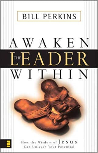 Awaken the Leader Within Paperback – February 18, 2002