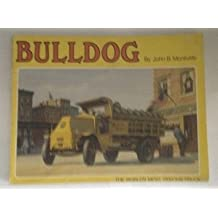 Bulldog, the World's Most Famous Truck
