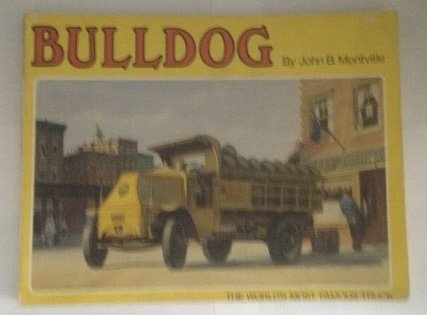 Bulldog, the World's Most Famous Truck (A Transportation Series Book)