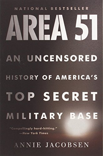 Area 51  An Uncensored History Of Americas Top Secret Military Base